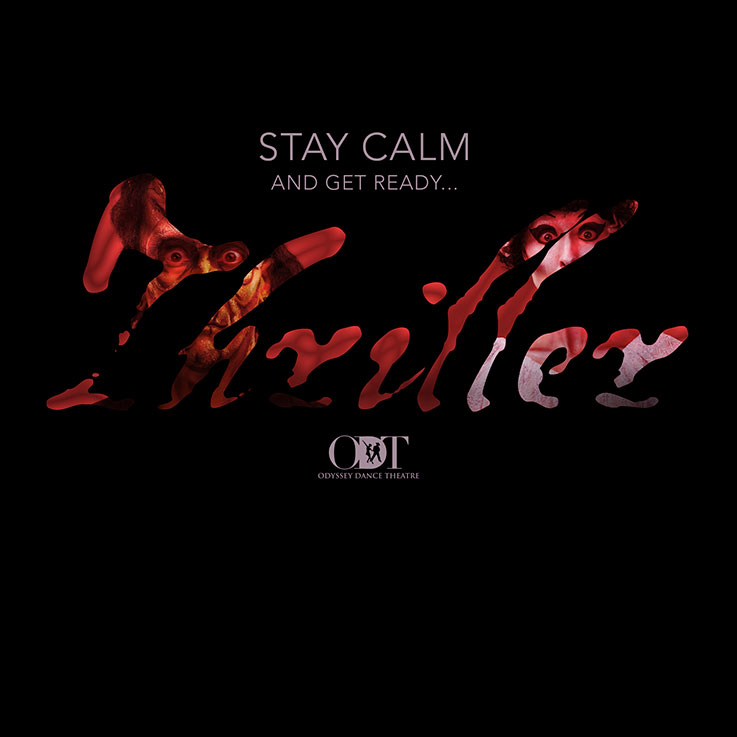 Stay Calm and Get Ready...Thriller