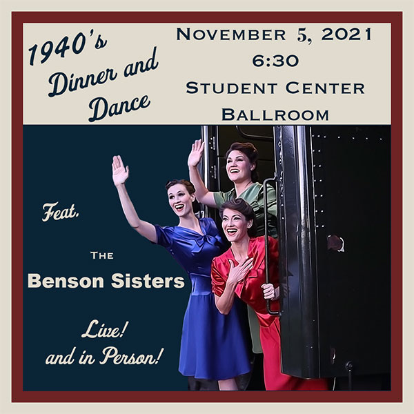 1940's Dinner and Dance featuring the Benson Sisters